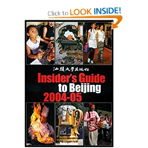 The Insider's Guide to Beijing 2004-05