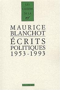 Ecrits politiques : 1953-1993 par Maurice Blanchot