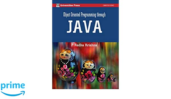 Object Oriented Programming Through Java P Radha Krishna Pdf