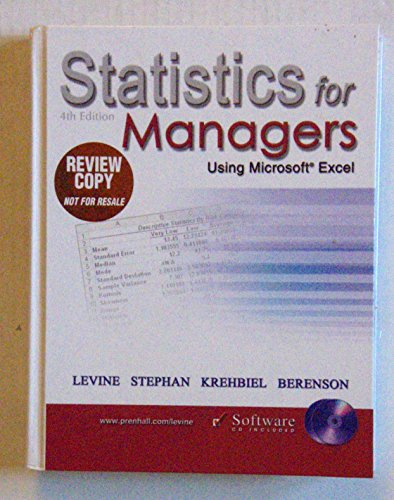 Statistics for Managers Using Microsoft Excell 4th Edition