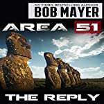 Area 51: The Reply | Bob Mayer,Robert Doherty