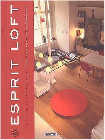 En ligne téléchargement gratuit Esprit Loft 2 pdf, epub