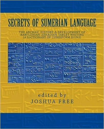 Secrets of Sumerian Language: The Archaic History