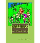 { FABULAS DA FLORESTA (PORTUGUESE) } By Marques, Daniel ( Author ) [ Oct - 2011 ] [ Paperback ]
