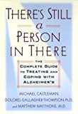 img - for There's Still a Person in There: The Complete Guide to Treating and Coping with Alzheimer's book / textbook / text book