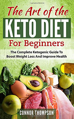 The Art of the Keto Diet for Beginners: The