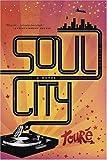 Soul City, Touri Toure, 0312425163