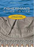 img - for Fisherman's Guide To Life: Wisdom & Wit Based On The Realities Of Fishing book / textbook / text book