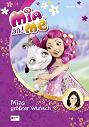 Mia and me, Band 02: Mias größter Wunsch