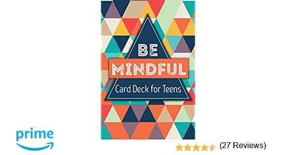 Be Mindful Card Deck for Teens: Gina M. Biegel: 9781559570589 ...
