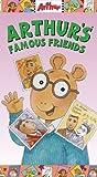 Arthur - Arthurs Famous Friends [VHS]