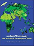 Frontiers of Biogeography, Mark V. Lomolino and Lawrence R. Heaney, 0878934790