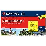 Donauradweg 1, von Donaueschingen nach Passau: Fahrradführer mit Routenkarten im optimalen Maßstab. (KOMPASS-Fahrradführer, Band 6464)