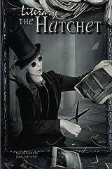The Literary Hatchet #14 Paperback
