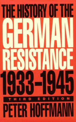 The history of the German resistance: 1933-1945