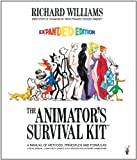 The Animator's Survival Kit--Revised Edition: A Manual of Methods, Principles and Formulas for Classical, Computer, Games, Stop Motion and Interne, Richard Williams, 086547897X