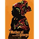 Mother of George