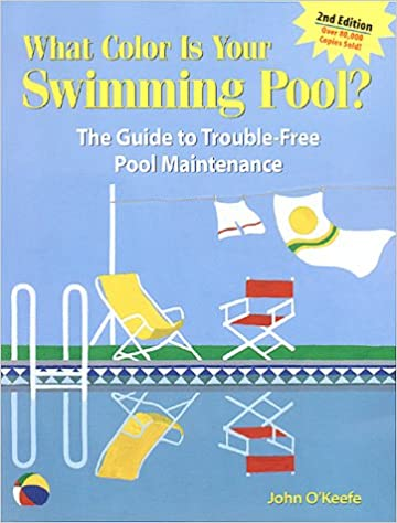 What Color Is Your Swimming Pool? The Guide to Trouble-Free ...