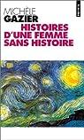 Histoires d'une femme sans histoire par Gazier