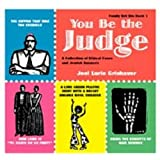 You Be the Judge: A Collection of Ethical Cases and Jewish Answers (Family Bet Din)