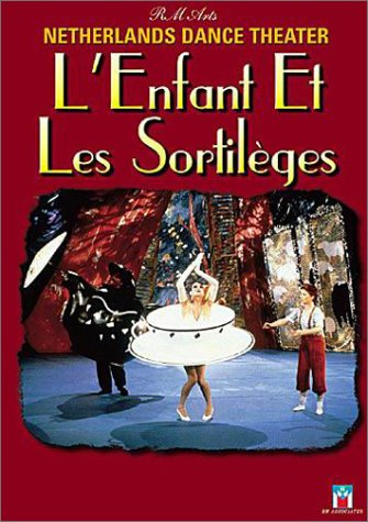 Ravel - L'Enfant et les Sortilèges / Netherlands Dance Theater (Jiri Kylian)