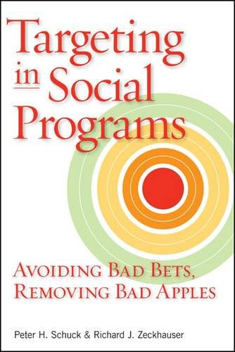 Download Targeting in Social Programs: Avoiding Bad Bets, Removing Bad Apples pdf epub