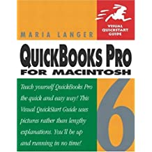 QuickBooks Pro 6 for Macintosh: Visual QuickStart Guide