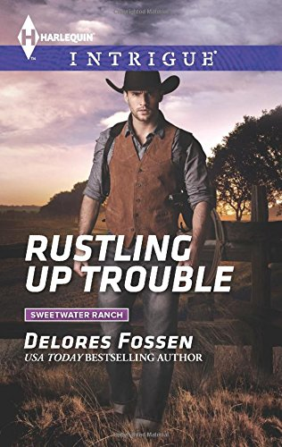 Rustling Up Trouble (Sweetwater Ranch)