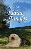 Elaine and Tangles, Cynthia Olson, 1424156432