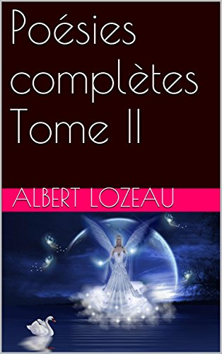 Poésies complètes  Tome II (French ()