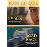 Ruth Rendell Mystery Dbl Feat: Road & Simisola