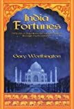 India Fortunes: A Novel of Rajasthan and Northern India Through Past Centuries