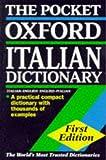 The Pocket Oxford Italian Dictionary, , 0198600070