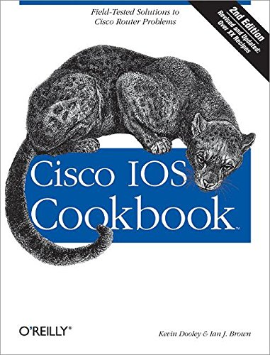 Cisco IOS Cookbook: Fiel...