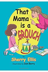 That Mama is a Grouch Paperback