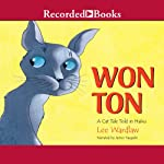 Won Ton: A Cat Tale Told in Haiku | Lee Wardlaw