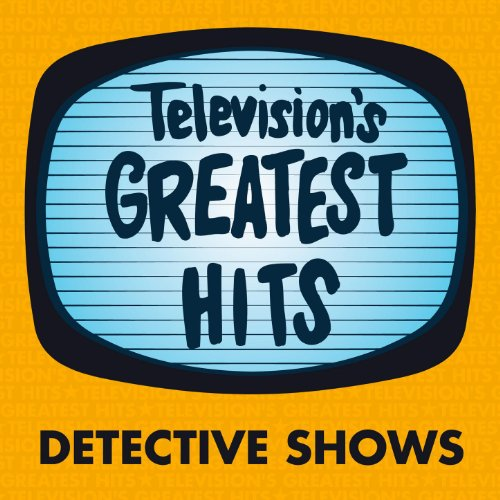 Television's Greatest Hits - D...