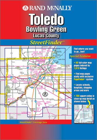 Rand McNally Toledo & Bowlng Green/lucas County StreetFinder: Bowing Green, Lucas County (Rand McNally Streetfinder)