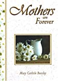 Mothers Are Forever, Mary Carlisle Beasley, 1583341374