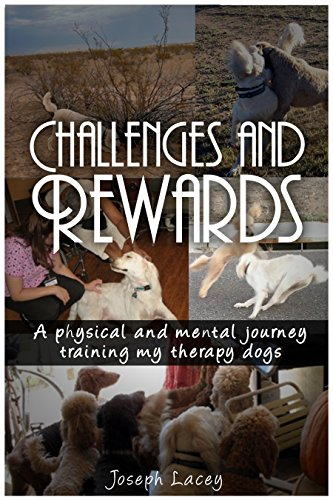 Challenges and Rewards: A Physical and Mental Journey - Training my Therapy Dogs