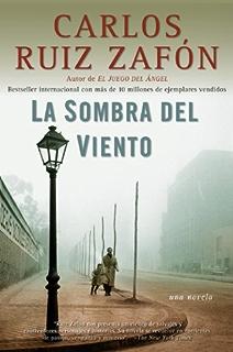La Sombra del Viento (El cementerio de los libros olvidados nº 1) (Spanish