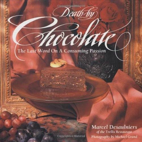 Death by Chocolate: The Last Word on a Consuming (Chocolate Ground Wine)