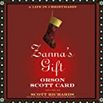 Zanna's Gift: A Life in Christmases | Scott Richards,Orson Scott Card