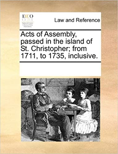 Descarga gratuita de Mobile ebook jar Acts of Assembly, passed in the island of St. Christopher; from 1711, to 1735, inclusive. en español PDF DJVU FB2