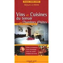 France Séjours Vins Cuisines Terroir Chambres d'Hôtes 06/07