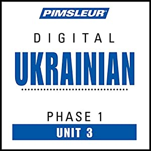 Ukrainian Phase 1, Unit 03 Audiobook