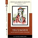 Tecumseh and the Quest for Indian Leadership (Library of American Biography Series)