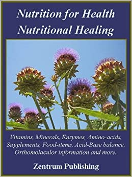 Nutrition for Health - Nutritional Healing by [Publishing, Zentrum]