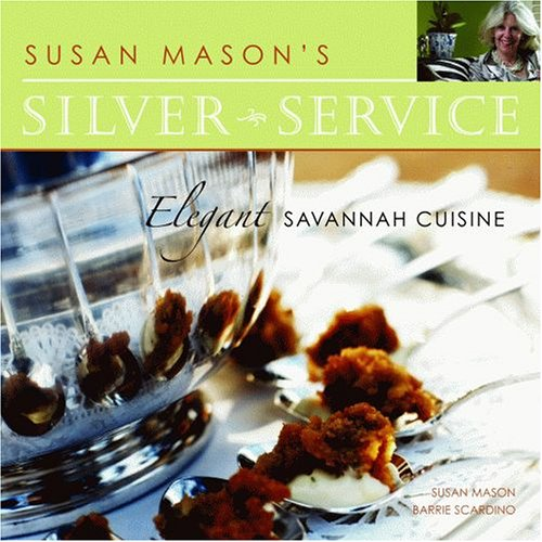 Susan Mason's Silver Service by Susan Mason, Barrie Scardino