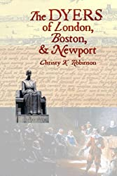 The DYERS of London, Boston, & Newport (The Dyers)(Volume 3)
